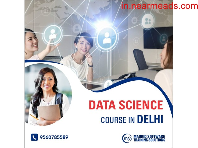 Learn Data Science Course in Delhi - Madrid Software Trainings. - 3