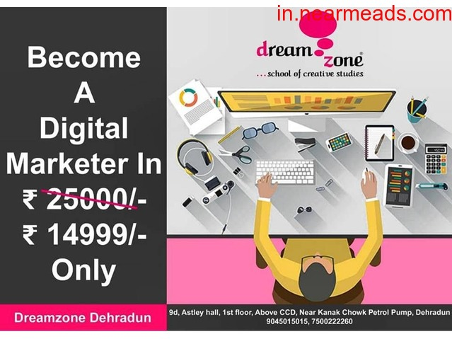 Dreamzone – Digital Marketing Institute in Dehradun - 1