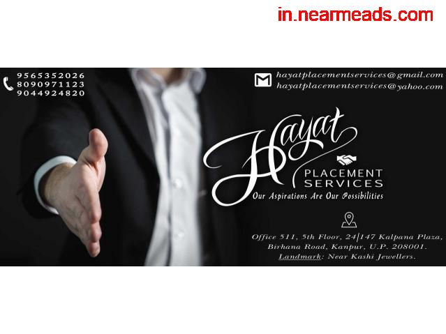 Hayat Placement Services – Best Recruitment Agency Kanpur - 1