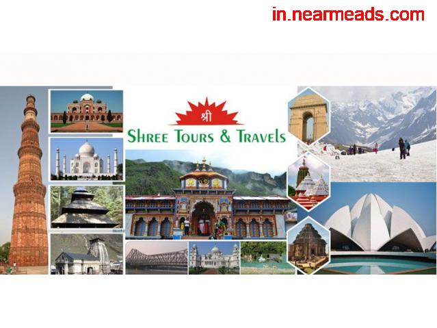 Shree Tours and Travels – Book Awesome Tour Package Now - 1