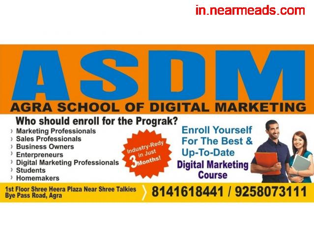 ASDM – Best Digital Marketing Training Institute in Agra - 1