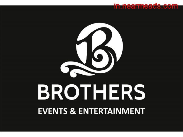 Brothers Events – Top Planner and Organizer in Ahmedabad - 1